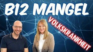 B12 Mangel - Die Volkskrankheit (mit Dr. med. Petra Bracht)