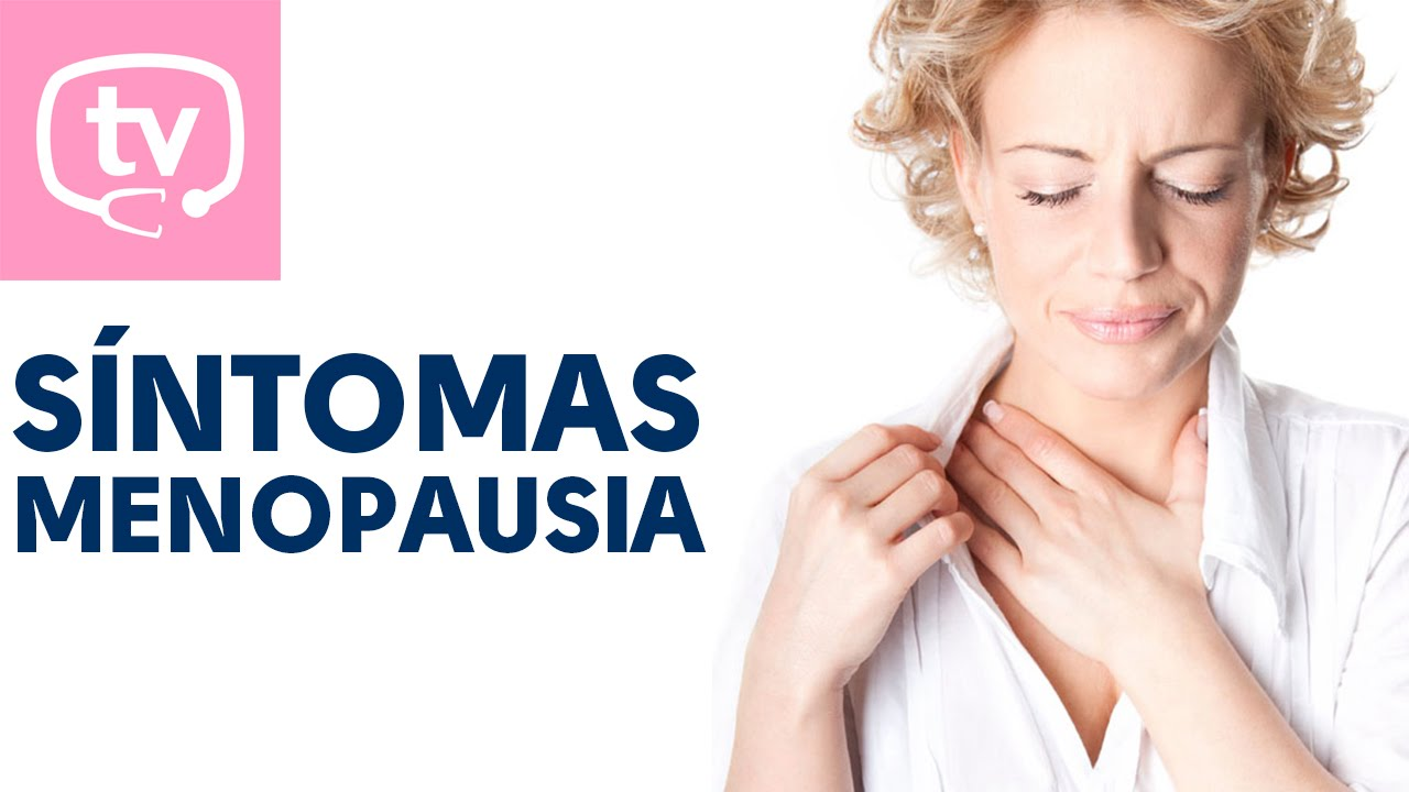 Los síntomas de la menopausia - YouTube