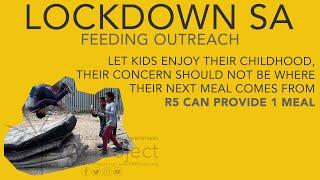 Lockdown SA Feeding Outreach - COVID-19 Lockdown 20/06/2020