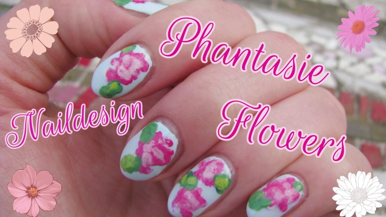 Frühlings 🌸 Nageldesign \'Phantasie 🌸 Flowers\' - Einfach Perfekt ...
