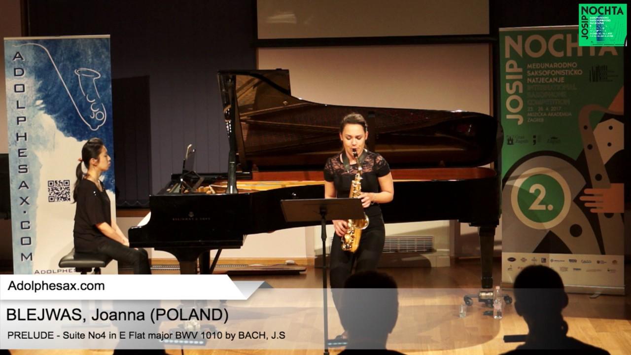 Johann Sebastian Bach – Suite No 4 in E- at major BWV 1010 Pre?lude – BLEJWAS, Joanna (Poland)