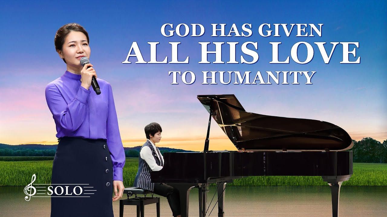 "Praise Song | ""God Has Given All His Love to Humanity"""