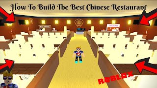 How to Build The Best Chinese Restaurant l Restaurant Tycoon Roblox