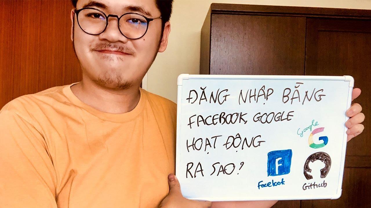 Chức năng đăng nhập bằng Facebook, Google hoạt động ra sao - Giao thức OAuth2