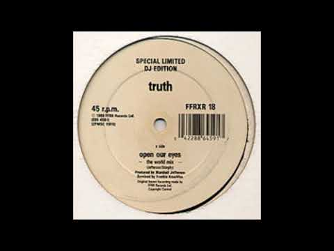 Truth - Open Our Eyes (The World Mix)