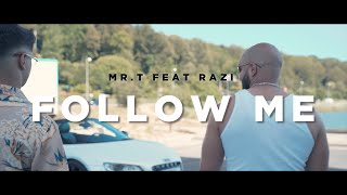 MrT - Follow Me ft Razi Episode 1 (Clip officiel)