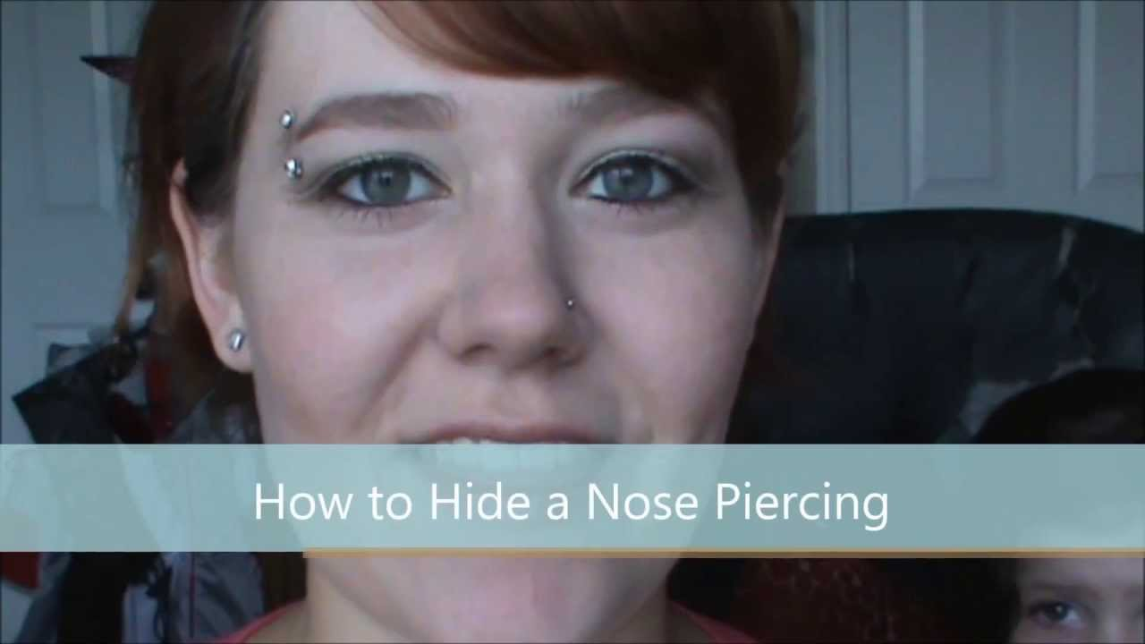 How To Hide A Nose Piercing Youtube