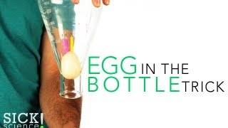 Egg in the Bottle Trick - Sick Science! #113