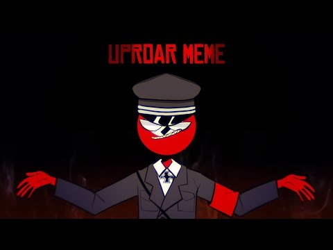 Uproar (meme) [countryhumans]