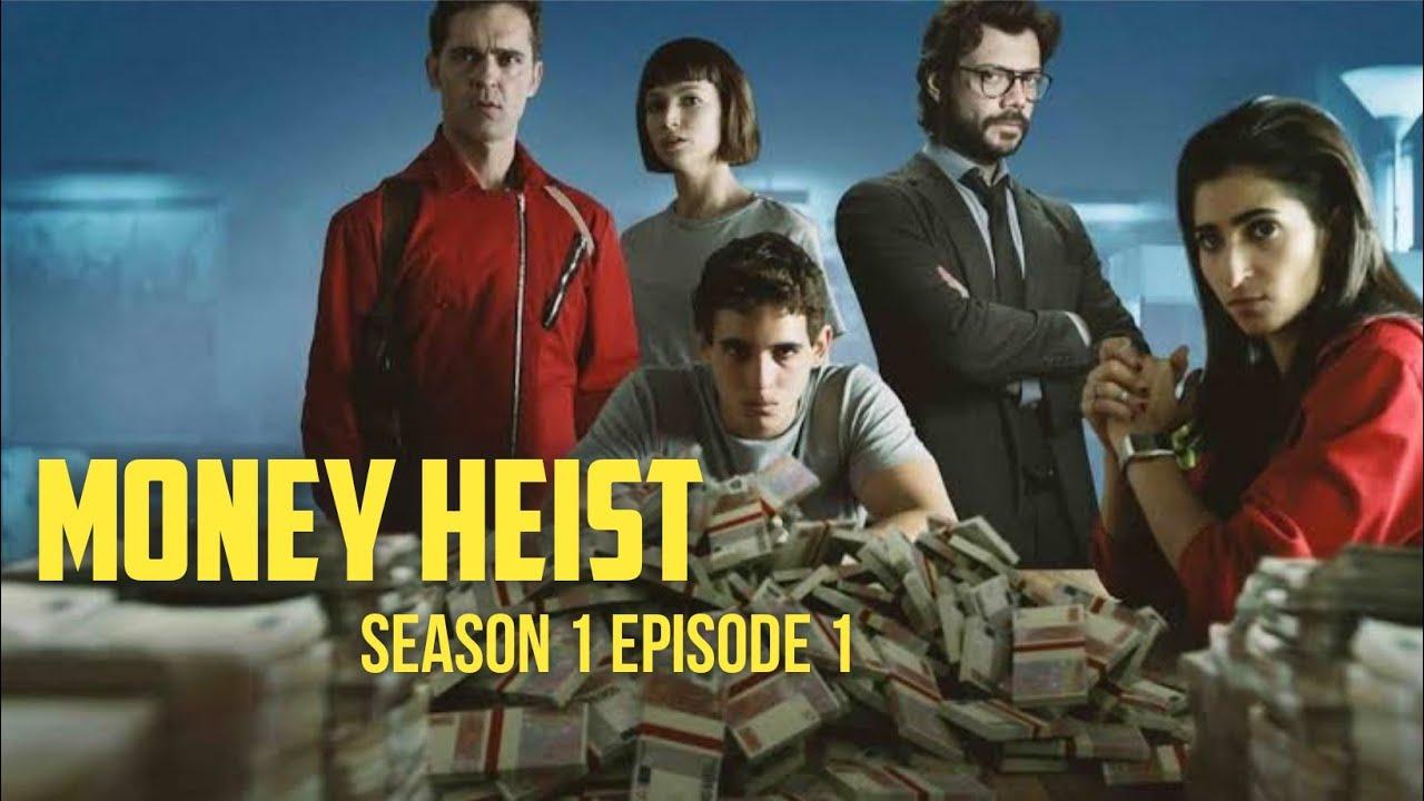 Download Money Heist Season 1 Episode 1