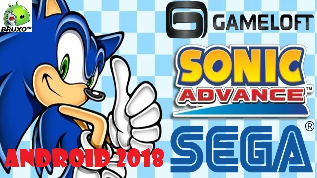 SONIC ADVANCE GAMELOFT & SEGA APK PARA TODOS ANDROID 2018