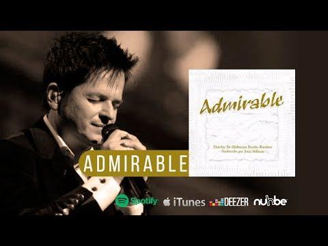 Admirable - Danilo Montero