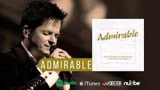 Admirable - Danilo Montero (Álbum completo)