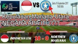 Video Fakta Mencengangkan Tentang Lawan Timnas U 16 Piala Asia 2017 Kepulauan Mariana Utara download MP3, 3GP, MP4, WEBM, AVI, FLV April 2018