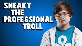 Best Of Sneaky - The Troll King