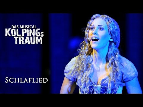 Schlaflied (Kolpings Traum - Das Musical)