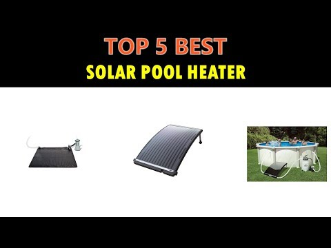 Best Solar Pool Heater 2019