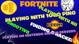Fortnite playing on nintendo switch servers with my friend Nii with 1000 ping, finding a hacker!!!