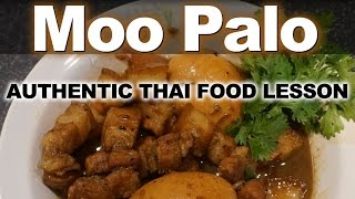 Authentic Thai Recipe for Moo Palo | หมูพะโล้ | How to Make Thai Pork Belly and Egg Stew