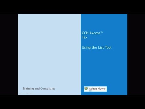 CCH Axcess Tax - Using the List Tool - YouTube