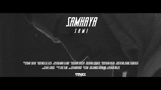 SAMI - SAMHAYA ( OFFICIAL VIDEO )