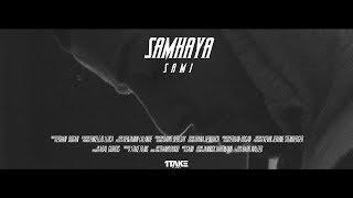 SAMI - SAMHAYA ( OFFICIAL VIDEO )