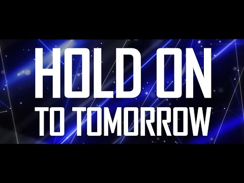 Brennan Heart - Hold On To Tomorrow