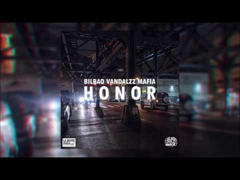 Bilbao Vandalzz Mafia - Honor