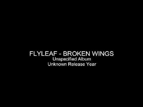 Flyleaf - Broken Wings (Unreleased)