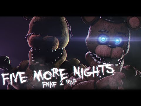 [FNaF SFM Collab] Five More Nights | by JT Machinima [FNAF2 Rap]