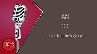 Edis - An Akustik Karaoke (Sözleriyle) & Gitar Akor