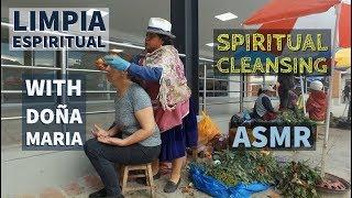 Spiritual Cleansing with Doña Rosalia (Limpia Espiritual), Esoteric ASMR in Ecuador