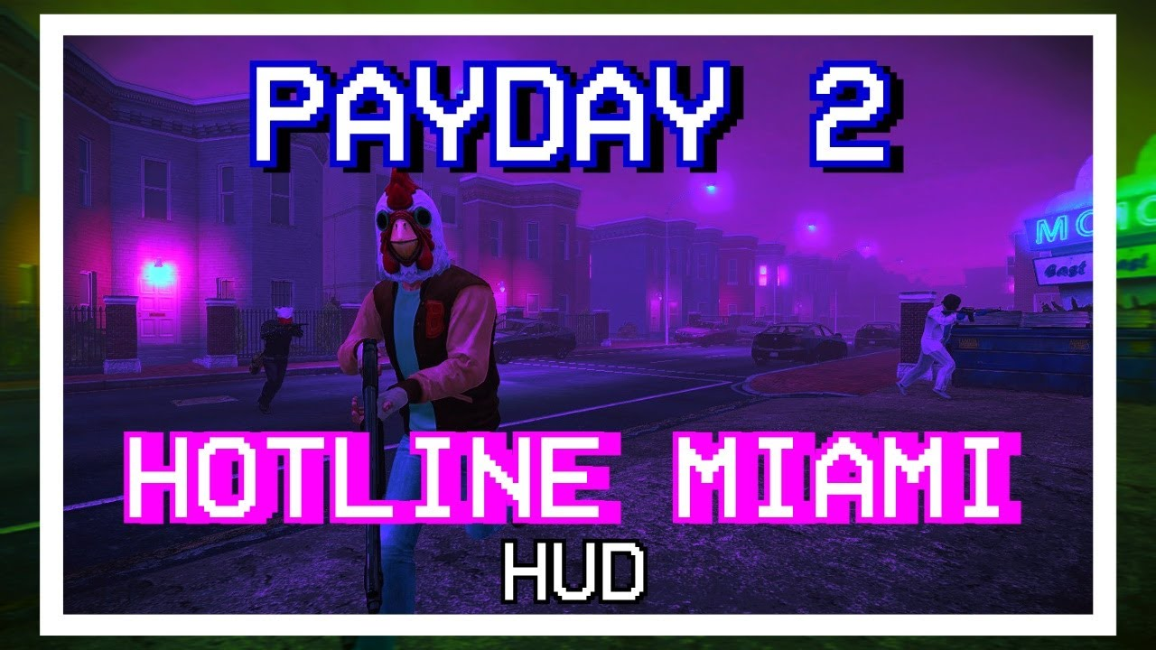 Payday 2 Hotline Miami Hud review