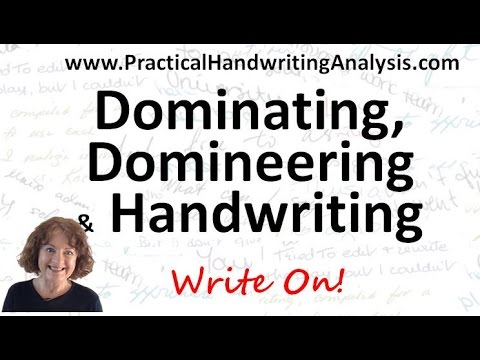 Domineering and Dominating from Handwriting Analysis Graphology