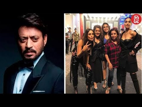 Irrfan's Update About His Deteriorating Health   'Veere Di Wedding' Team Shoot A Music Video