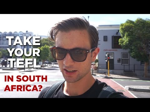 Should You Do Your TEFL / CELTA in South Africa?