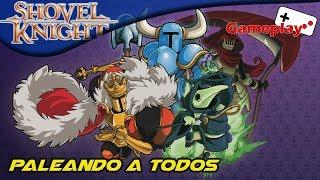 Paleando a todos | Shovel Knight | Gameplay