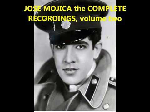 JOSE MOJICA : the complete recordings, volume two