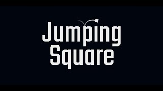 Jumping Square