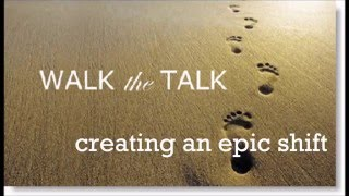 Walk The Talk Motivational Phrases  June 2016