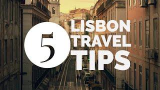 Five Travel Tips For Lisbon