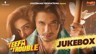 Teefa In Trouble Full Movie Audio Jukebox | Ali Zafar | Maya Ali | Faisal Qureshi | Aima Baig