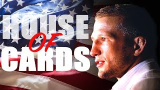 Dirty Dillashaw's House of Cards