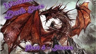 Warhammer Dark Elves - Slave Regiment