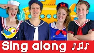 Sing Along - Submarine - Kids Song with Lyrics!