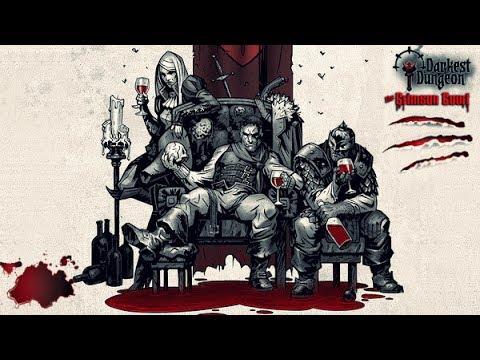 Channel Update. Darkest Dungeon The Crimson Court.