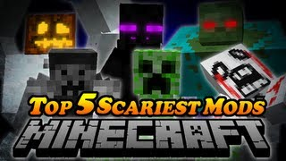 TOP 5 SCARIEST MODS IN MINECRAFT! - Slenderman, Creepypasta, Mutant Creatures & More Mods!