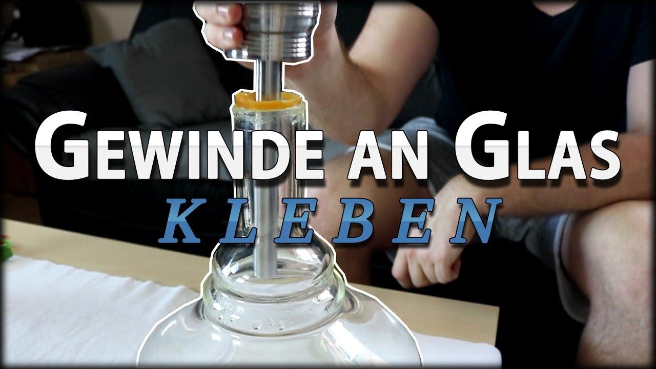 shisha reparatur | gewinde an glas neu kleben | tutorial | fales