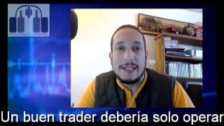 ¿Un buen trader debería solo operar?