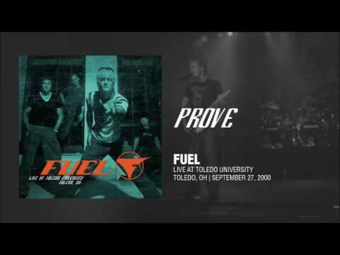 Fuel - Prove (Live)
